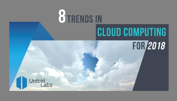 8 Trends in Cloud Computing for 2018